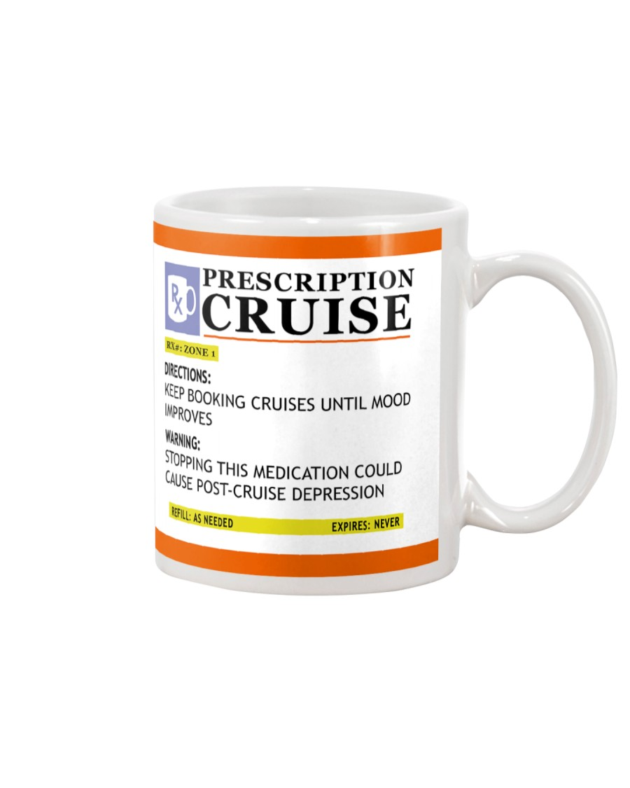 Prescription cruise Mug
