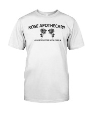 rose apothecary handcrafted with care rose  Classic T-Shirt front