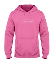 i trust the next chapter because i know the author Hooded Sweatshirt thumbnail
