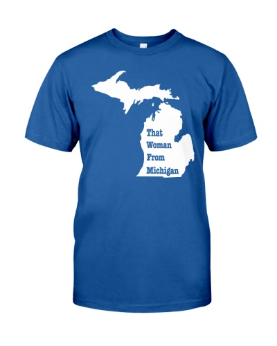 that woman from michigan shirt 2