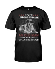 Never Underestimate An Old Man Golden Retriever Do Classic T-Shirt front