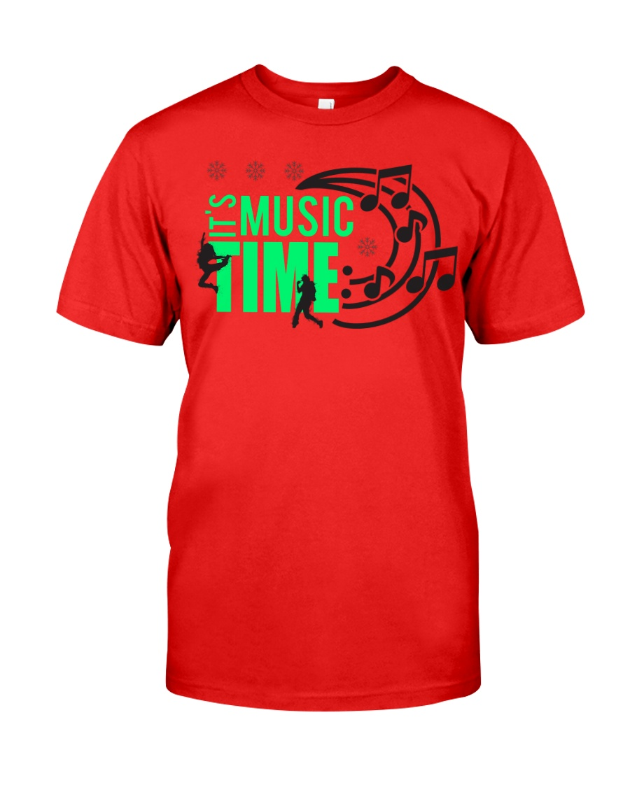 Its Music Time Classic T-Shirt