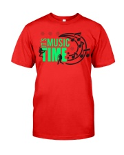 Its Music Time Classic T-Shirt front