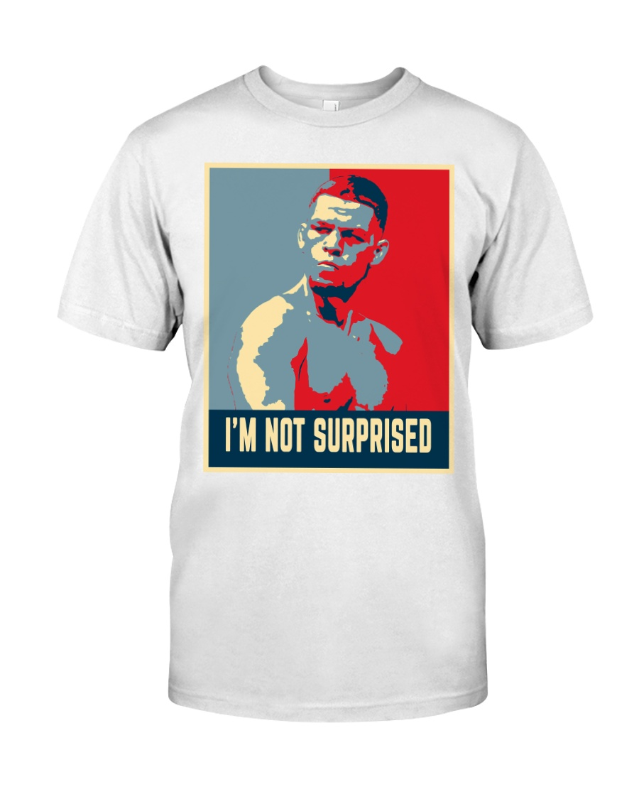 I'm Not Surprised  Classic T-Shirt