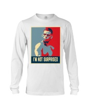 I'm Not Surprised  Long Sleeve Tee thumbnail
