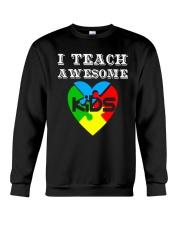I TEACH AWESOME KIDS AUTISM AWARENESS DAY SHIRT Crewneck Sweatshirt thumbnail