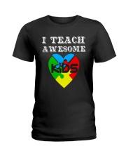 I TEACH AWESOME KIDS AUTISM AWARENESS DAY SHIRT Ladies T-Shirt thumbnail