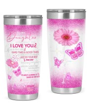 To my daughter good time - mom 20oz Tumbler front
