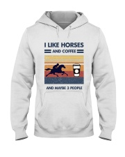 I Like Horse And Coffee And Maybe 3 People Hooded Sweatshirt thumbnail