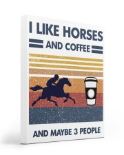 I Like Horse And Coffee And Maybe 3 People 16x20 Gallery Wrapped Canvas Prints thumbnail