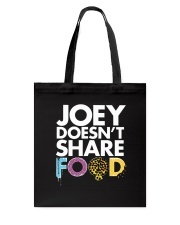Joey Doesn't Share Food  Tote Bag thumbnail