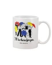 I'll be there for you - Mug Mug front
