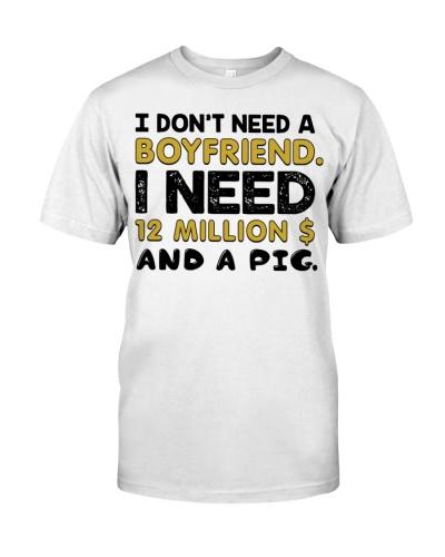 Dont need a boyfriend but a Pig