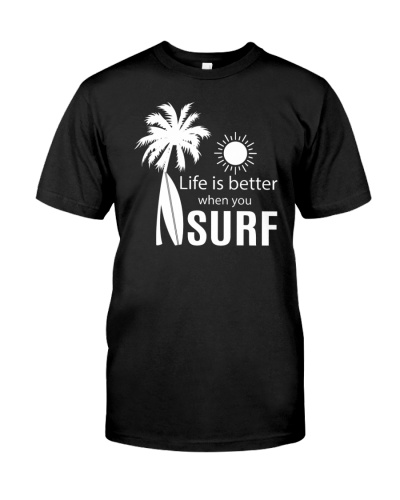 Life is better when you surf 3