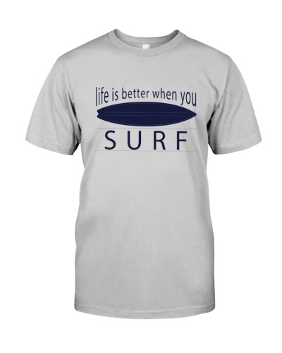 Life is better when you surf 2