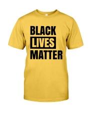 Black Lives Shirt Classic T-Shirt front