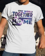 One World Together At Home T Shirt Classic T-Shirt apparel-classic-tshirt-lifestyle-28