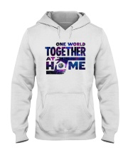 One World Together At Home T Shirt Hooded Sweatshirt thumbnail