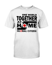 One World Together At Home Shirts Classic T-Shirt front