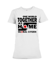 One World Together At Home Shirts Premium Fit Ladies Tee thumbnail
