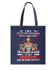 I'm A Crazy Dog Grandma - v2 Tote Bag thumbnail