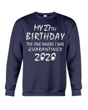 My 27th Birthday Quarantined 2020 Crewneck Sweatshirt thumbnail
