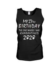 My 27th Birthday Quarantined 2020 Unisex Tank thumbnail