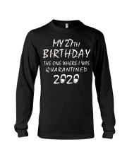 My 27th Birthday Quarantined 2020 Long Sleeve Tee thumbnail