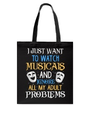 I Just Want To Watch Musicals Tote Bag thumbnail