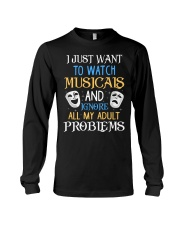 I Just Want To Watch Musicals Long Sleeve Tee thumbnail