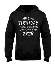 My 12th Birthday Quarantined 2020 Hooded Sweatshirt thumbnail
