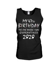My 47th Birthday Quarantined 2020 Unisex Tank thumbnail