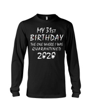 My 31st Birthday Quarantined 2020 Long Sleeve Tee tile