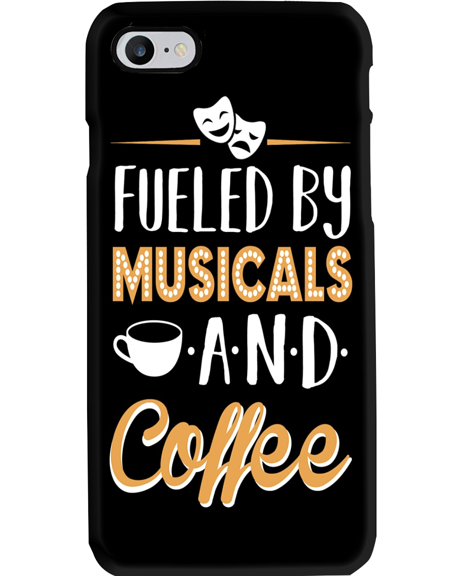 Fueled by Musicals and Coffee Phone Case