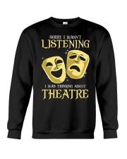 I Was Thinking About Theatre Crewneck Sweatshirt thumbnail