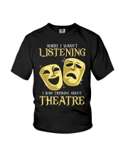 I Was Thinking About Theatre Youth T-Shirt thumbnail