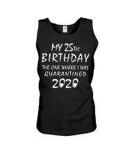 My 25th Birthday Quarantined 2020 Unisex Tank thumbnail