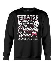 Theatre Solves Most Of My Problems  Crewneck Sweatshirt thumbnail