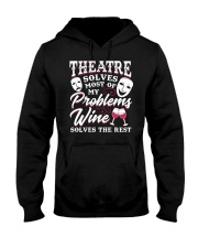 Theatre Solves Most Of My Problems  Hooded Sweatshirt thumbnail