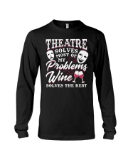 Theatre Solves Most Of My Problems  Long Sleeve Tee thumbnail