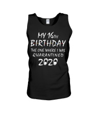 My 16th Birthday Quarantined 2020 Unisex Tank thumbnail