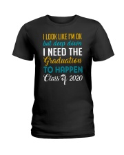 I Need the Graduation To Happen 2020 Ladies T-Shirt thumbnail