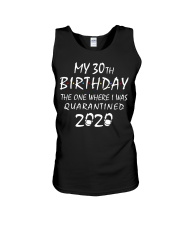 My 30th Birthday Quarantined 2020 Unisex Tank thumbnail