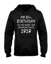 My 30th Birthday Quarantined 2020 Hooded Sweatshirt thumbnail