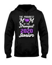The Proudest Mom of the Strongest 2020 Senior Hooded Sweatshirt thumbnail