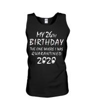 My 26th Birthday Quarantined 2020 Unisex Tank thumbnail