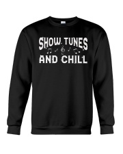 Show Tunes and Chill Crewneck Sweatshirt thumbnail