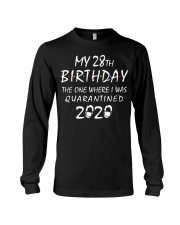 My 28th Birthday Quarantined 2020 Long Sleeve Tee thumbnail