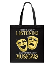 I Was Thinking About Musicals Tote Bag tile