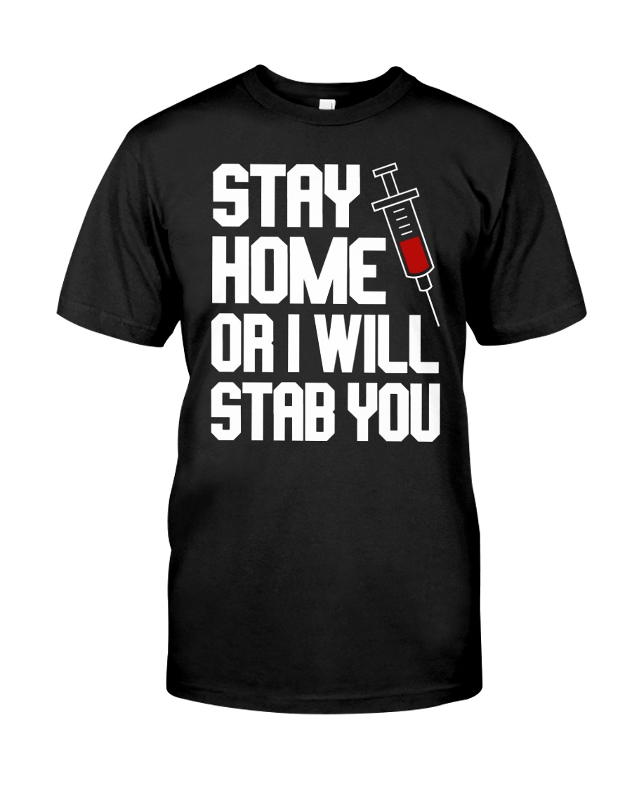 Stay Home Classic T-Shirt